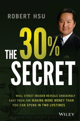 The 30% Income Secret By Hsu, Robert